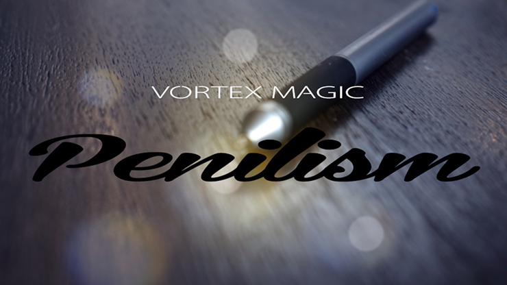 Vortex-Magic-Presents-Penilism