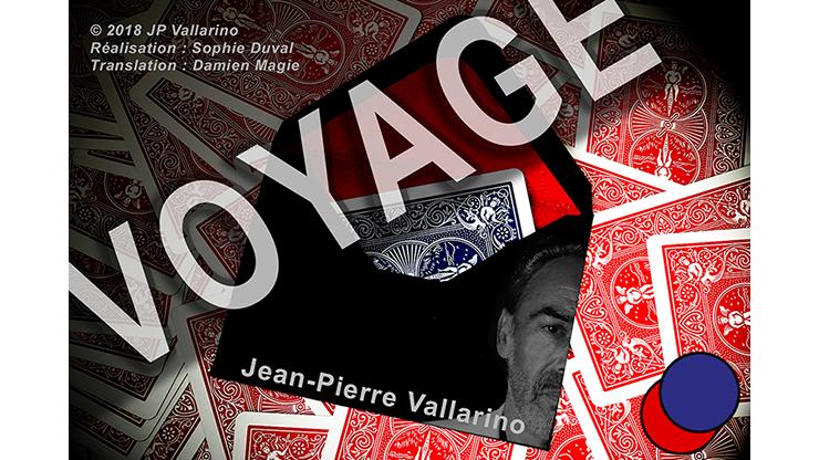 VOYAGE by Jean-Pierre Vallarino*