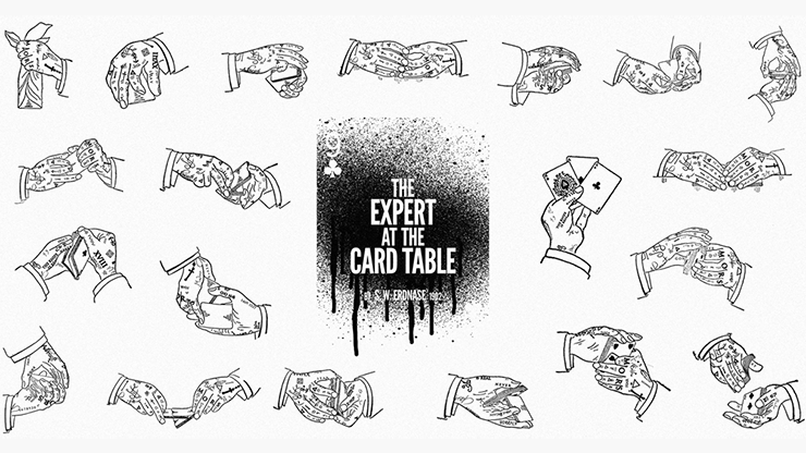 2018 Madison Edition of The Expert at the Card Table by S.W. Erdnase and Neema Atri*