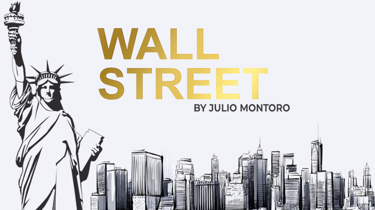 Wall Street by Julio Montoro and Gentlemen`s Magic