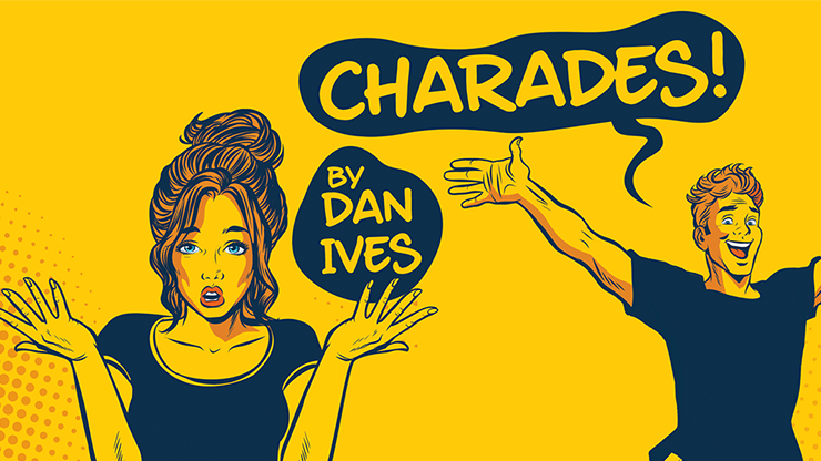 Charades by Dan Ives*