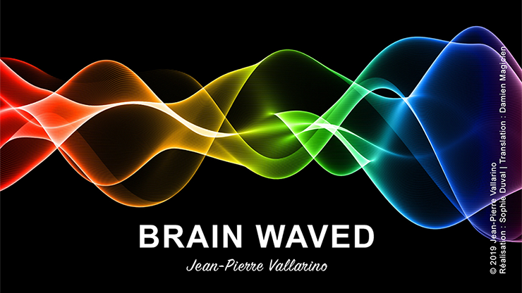 BRAIN WAVED by Jean-Pierre Vallarino*