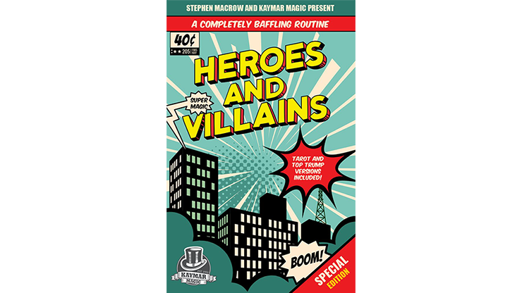 Heroes and Villains by Stephen Macrow and Kaymar Magic