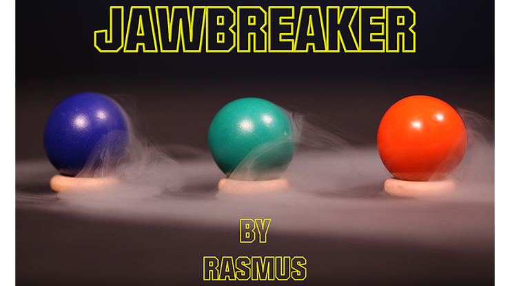JAWBREAKER-by-Rasmus-Magic