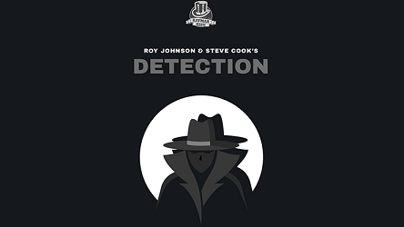 Detection by Roy Johnson, Steve Cook  and Kaymar Magic*