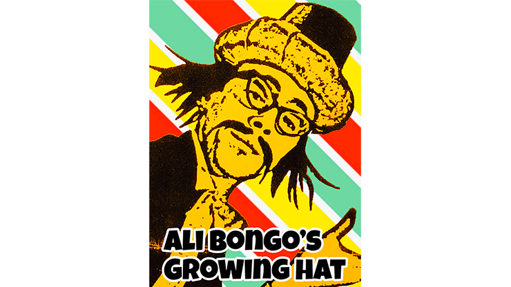 Ali Bongo`s Growing Hat by David Charles and Alan Wong