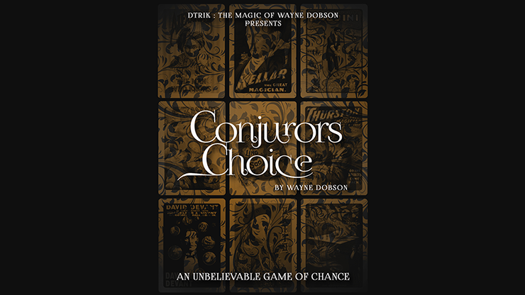 Conjuror`s Choice by Wayne Dobson
