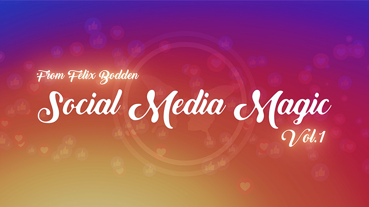 Social Media Magic Volume 1 by Felix Bodden