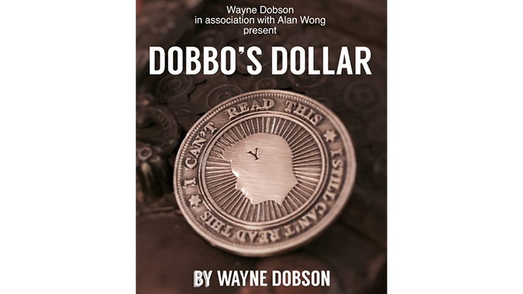 Dobbo`s Dollar by Wayne Dobson and Alan Wong