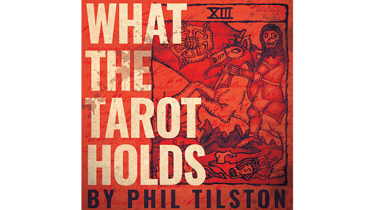 What the Tarot Holds by Phil Tilson
