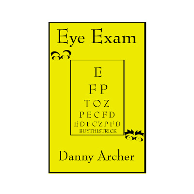 Eye Exam trick by Danny Archer