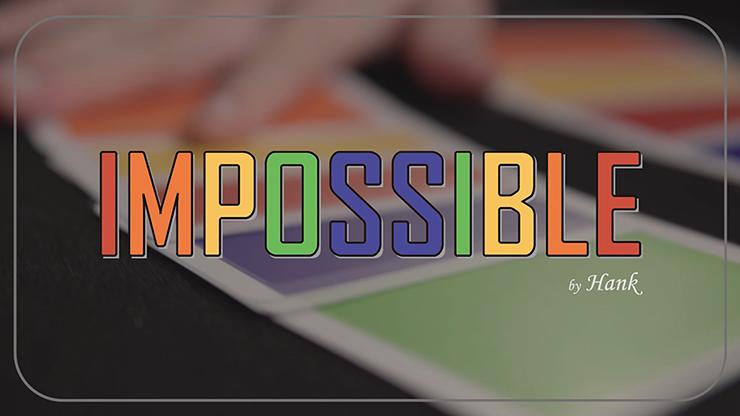 IMPOSSIBLE-by-Hank-&-Himitsu-Magic