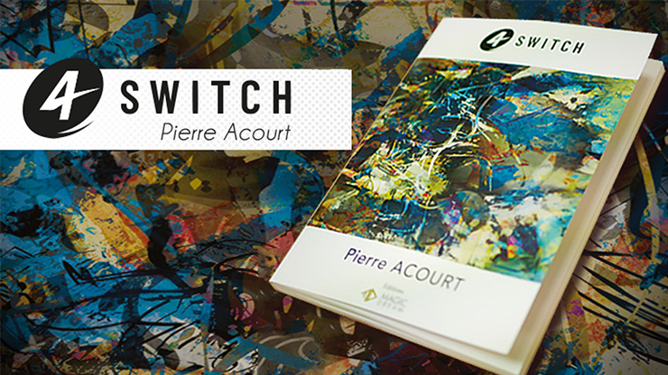 4-Switch-by-Pierre-Acourt-&-Magic-Dream