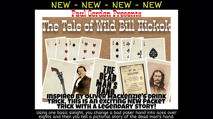 The Tale of Wild Bill Hickok by Paul Gordon
