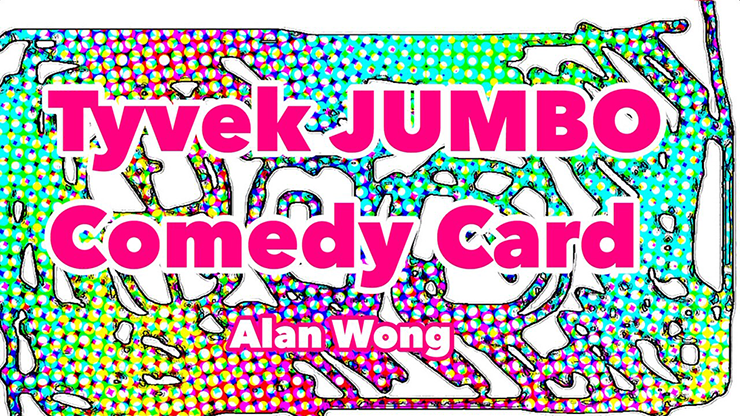 Tyvek Comedy Card Jumbo by Alan Wong