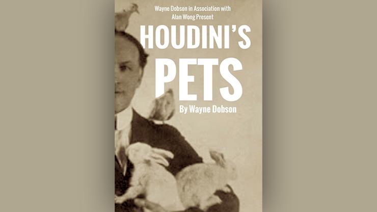 Houdini`s Pets by Wayne Dobson & Alan Wong
