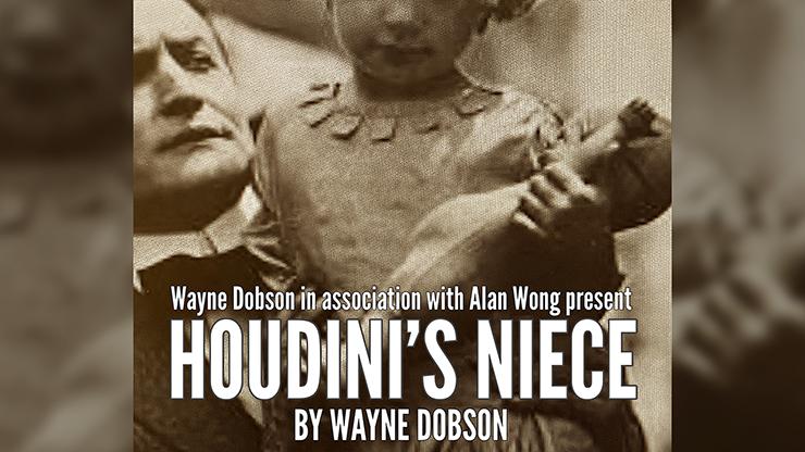 Houdini`s Niece by Wayne Dobson and Alan Wong